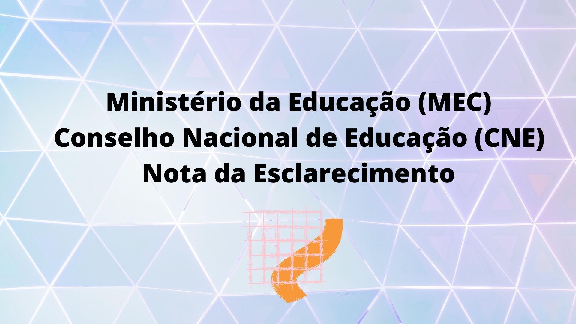 Conselho Nacional de Educação (CNE) – Nota de Esclarecimento